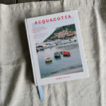 April Giveaway! Acquacotta: Recipes and Stories from Tuscany's Secret Silver Coast